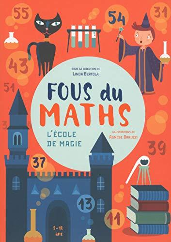 Fous des maths - L'école de magie