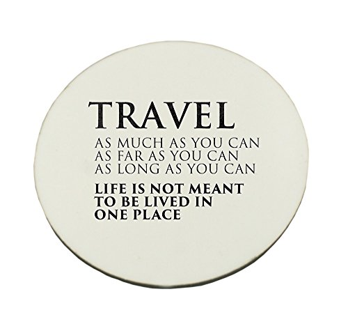 Circle Mousepad with Travel. As much as you can. As far as you can. As long as you can. Life s not meant to be lived in one place:::1516