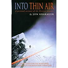 [(Into Thin Air: Personal Account of the Everest Disaster )] [Author: Jon Krakauer] [Aug-1998]