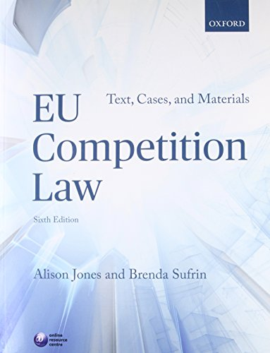 EU Competition Law: Text, Cases, and Materials (Text Cases & Materials)