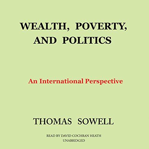 Wealth, Poverty, and Politics  Audiolibri