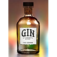 Gin: An Illustrated History