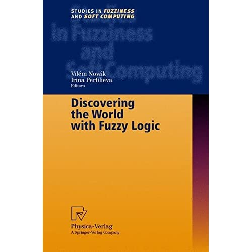 Discovering the World with Fuzzy Logic