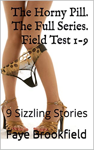 Brookfield-serie (The Horny Pill. The Full Series. Field Test 1-9: Nine Sizzling Stories (English Edition))