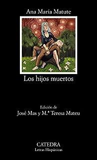 Los hijos muertos par  Ana María Matute