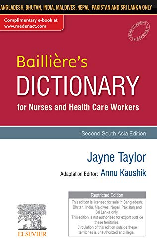 Baillière's Dictionary for Nurses and Health Care Workers, 2nd South Aisa Edition