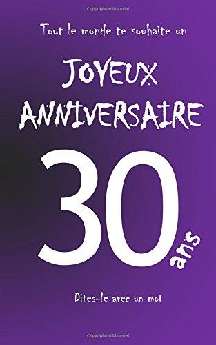 Joyeux anniversaire - 30 ans: Livre d'or à écrire - taille M - Violet