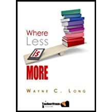 Where Less Is More (English Edition)