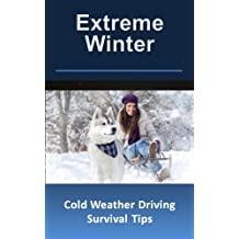 Extreme Winter Cold Weather Driving Survival Tips: Special Report by Two Russian Sisters Who Understand Extreme Weather
