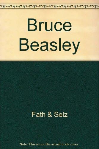 Bruce Beasley por Fath & Selz
