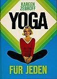 Kareen Zebroff: Yoga für jeden