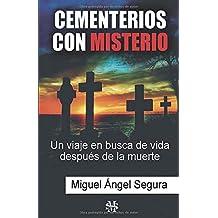 Cementerios con misterio: Un viaje en busca de vida después de la muerte