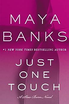 Just One Touch: A Slow Burn Novel (Slow Burn Novels) di [Banks, Maya]