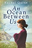An Ocean Between Us by Rachel Quinn