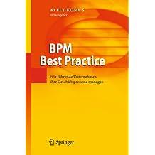 BPM Best Practice: Wie führende Unternehmen ihre Geschäftsprozesse managen