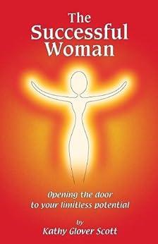 The Successful woman (English Edition) de [Scott M.S.W., Kathy Glover]