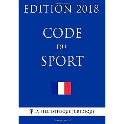 Code du sport: Edition 2018