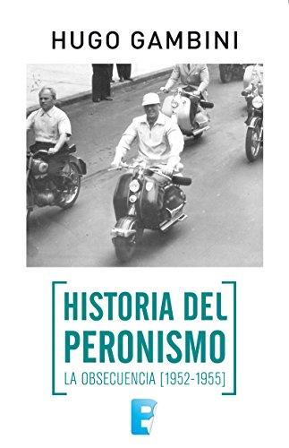Historia del Peronismo Vol. 2