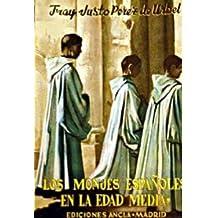 Los monjes españoles en la Edad Media. 2 volúmenes