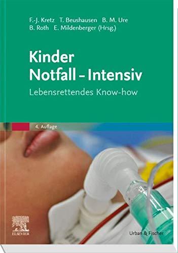 Kinder Notfall-Intensiv: Lebensrettendes Know-how