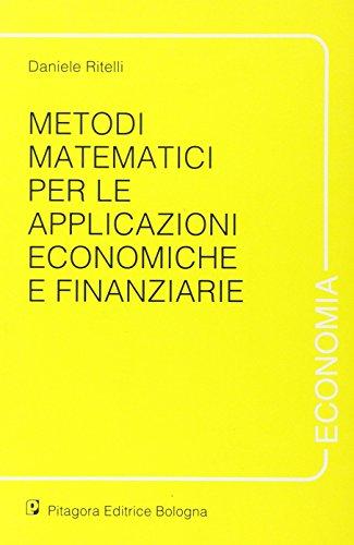 Metodi matematici per le applicazioni economiche e finanziarie