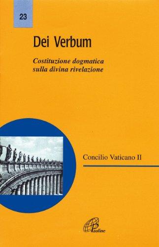 Dei Verbum. Costituzione dogmatica sulla divina rivelazione