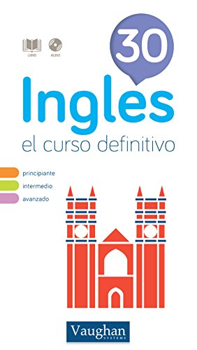Curso de inglés definitivo 30 por Richard Vaughan
