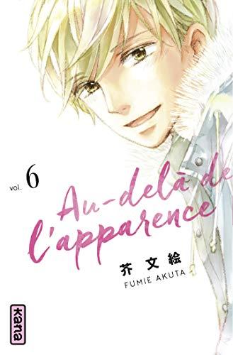 Au-delà de l'apparence, tome 6 par Fumie Akuta
