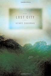 The Lost City by Henry Shukman (2008-02-19)