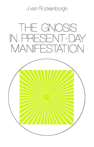 The Gnosis in Present-day Manifestation (English Edition)