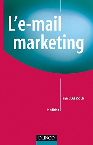 L'E-mail marketing - 3me dition
