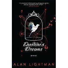 Einstein's Dreams by Alan Lightman (2012-05-03)
