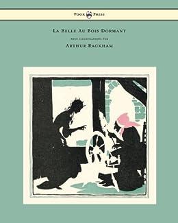 La Belle Au Bois Dormant - Avec Illustrations Par Arthur Rackham par [Perrault, Charles]