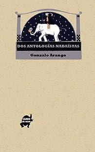 Dos antologías nadaístas par Gonzalo Arango