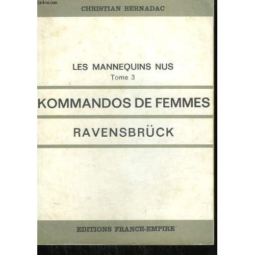Kommandos de femmes, ravensbrück, les mannequins nus, tome 3