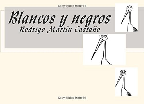 Blancos y negros: para Claudia: Volume 1 (Cuentos personalizados)