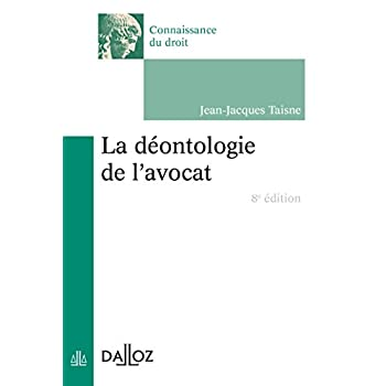 La déontologie de l'avocat - 8e éd.