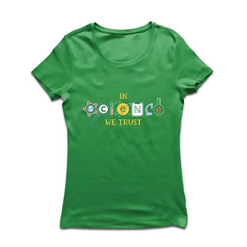 Kostüm Lehrer Physik - lepni.me Frauen T-Shirt Wir Vertrauen auf Wissenschaft, Abschlussfeier-Outfit, Lehrer-Zitate (Large Grün Mehrfarben)