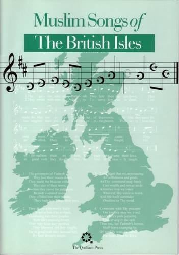 Muslim Songs of the British Isles: Arranged for Schools by Abdal Hakim Murad (2005-06-02)