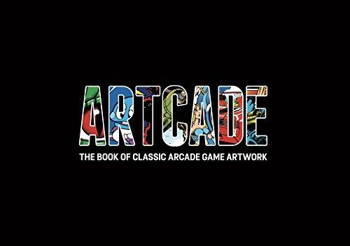 Artcade - The Book of Classic Arcade Game Art
