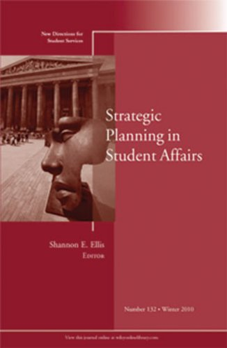 Strategic Planning in Student Affairs: New Directions for Student Services, Number 132 (J-B SS Single Issue Student Services)