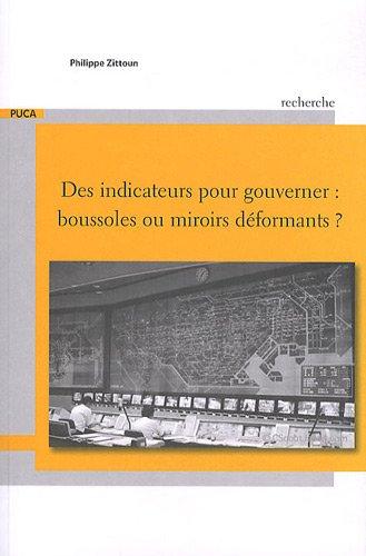 Des indicateurs pour gouverner : boussoles ou miroirs déformants ?