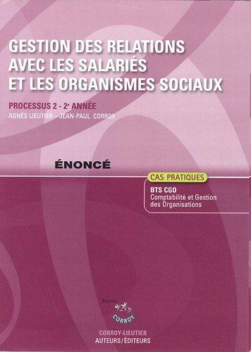 Gestion des relations avec les salariés et les organismes sociaux énoncé - Processus 2-2è année (Pochette) par Agnes Lieutier, Jean-Paul Corroy