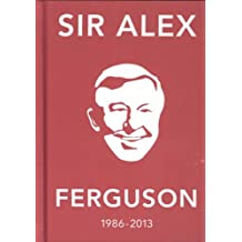 The Alex Ferguson Quote Book: The Greatest Manager in His Own Words (Hardback) - Common