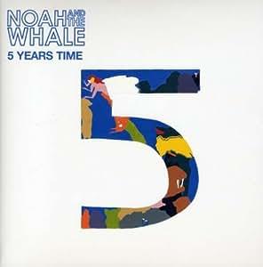 "5 Years Time [7"" VINYL]"
