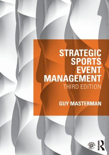 Strategic Sports Event Management: Third edition por Guy Masterman