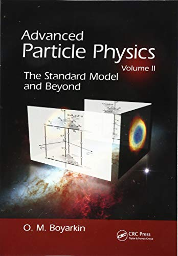 Advanced Particle Physics Volume II (Advanced Particle Physics)