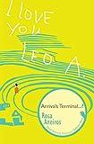 I Love You Leo A. Arrivals Terminal...? (Galician Wave)