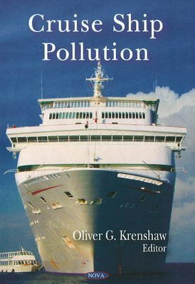 [Cruise Ship Pollution] (By: Oliver G. Krenshaw) [published: December, 2009]