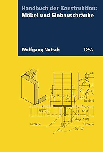 Preisvergleich Produktbild Handbuch der Konstruktion: Möbel und Einbauschränke